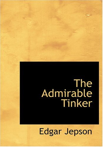 9780554258034: The Admirable Tinker (Large Print Edition)