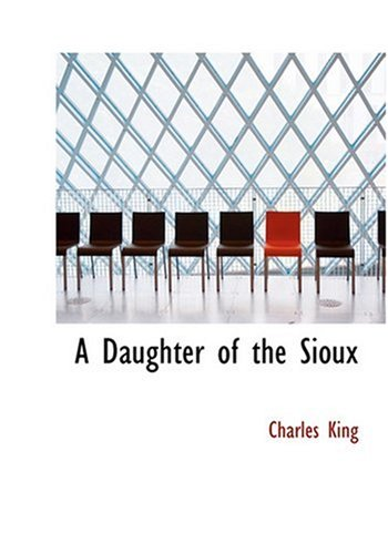 9780554258126: A Daughter of the Sioux