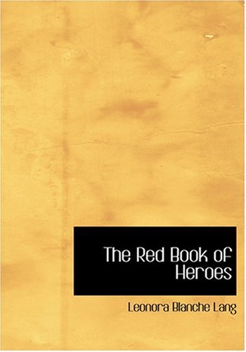 9780554258324: The Red Book of Heroes (Large Print Edition)