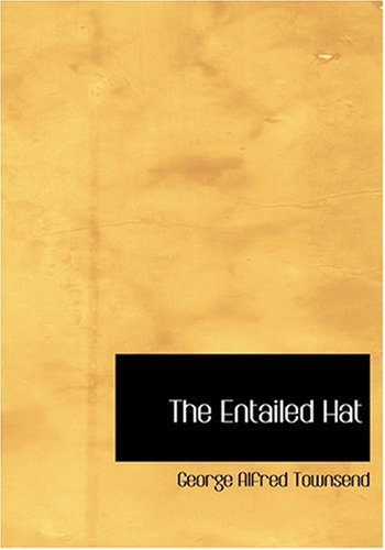 9780554258584: The Entailed Hat (Large Print Edition)