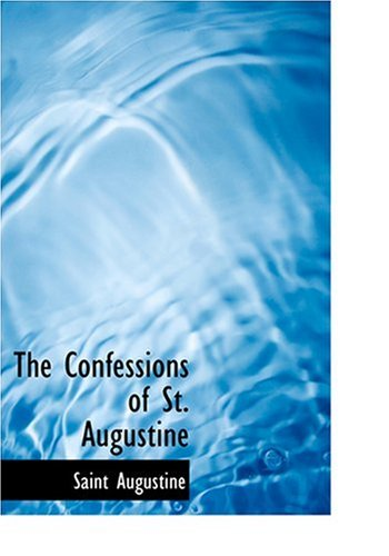 9780554260563: The Confessions of St. Augustine (Large Print Edition)