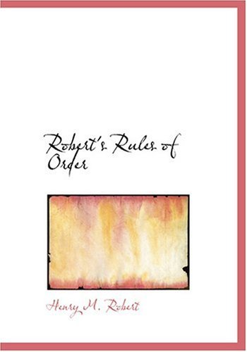 9780554261263: Robert's Rules of Order (Large Print Edition)