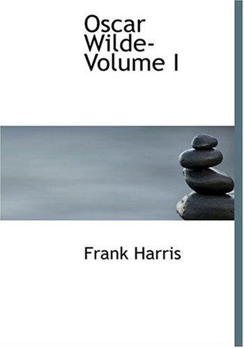 9780554261836: Oscar Wilde- Volume I (Large Print Edition)
