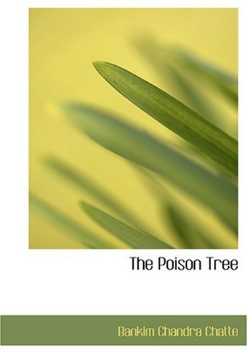 9780554263328: The Poison Tree (Large Print Edition)