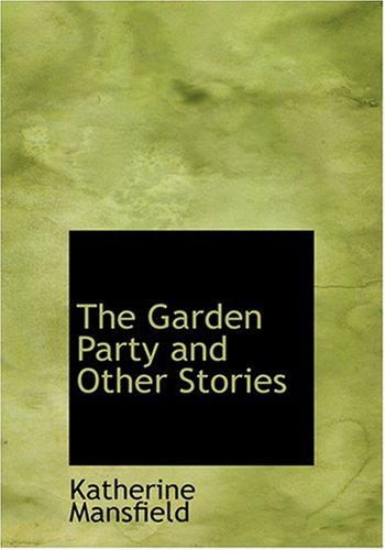 9780554263540: The Garden Party and Other Stories (Large Print Edition)