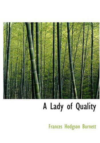 9780554264035: A Lady of Quality (Large Print Edition)