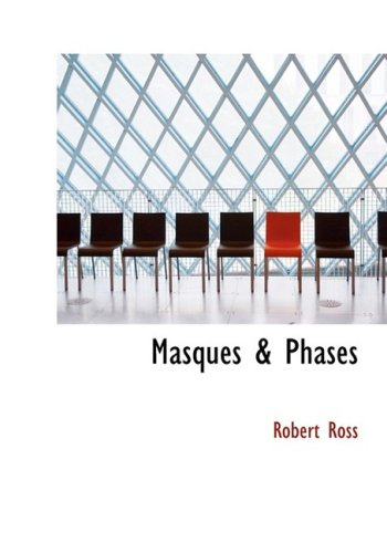9780554264639: Masques a Phases (Large Print Edition)