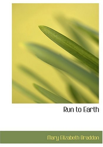 9780554267210: Run to Earth (Large Print Edition)