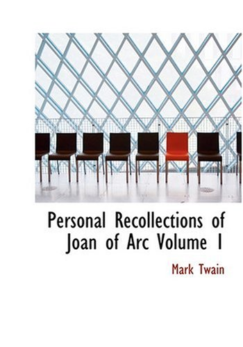 9780554271828: Personal Recollections of Joan of Arc  Volume 1 (Large Print Edition)