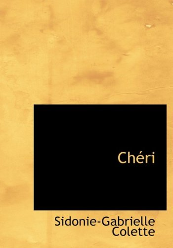 9780554273785: Cheri (Large Print Edition) (French Edition)