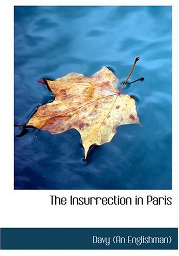 9780554275338: The Insurrection in Paris (Large Print Edition)