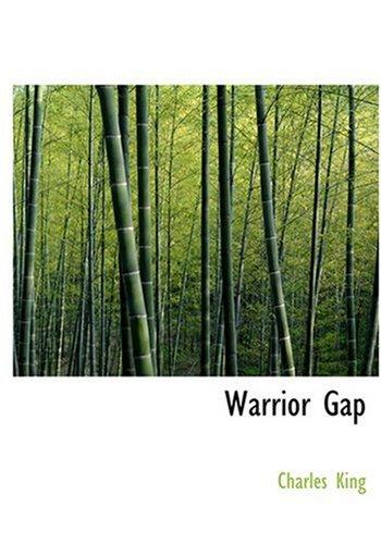9780554276021: Warrior Gap