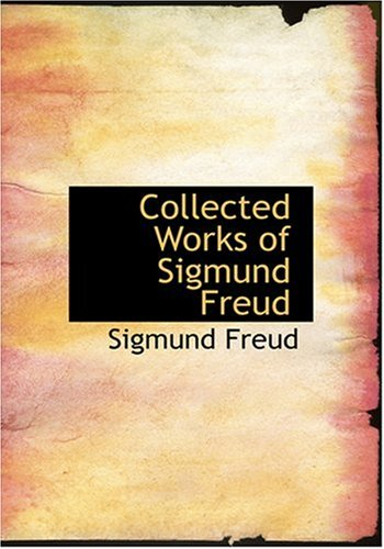 9780554278216: Collected Works of Sigmund Freud (Large Print Edition)