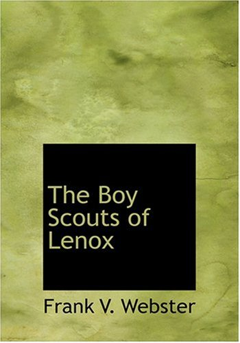 9780554279794: The Boy Scouts of Lenox (Large Print Edition)