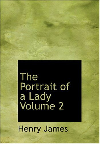 9780554280684: The Portrait of a Lady Volume 2