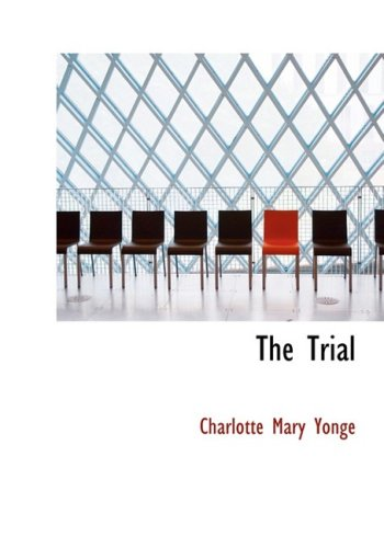 9780554281780: The Trial (Large Print Edition)
