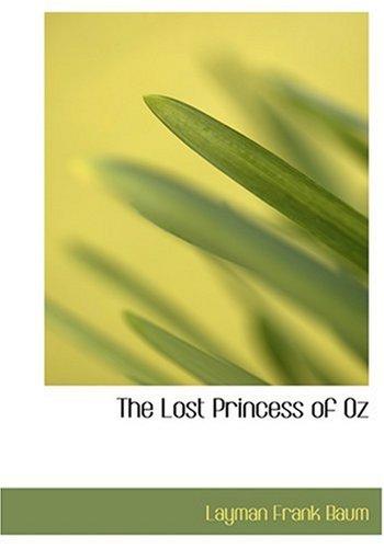 9780554283203 - Baum, L Frank: Lost Princess of Oz - Livro