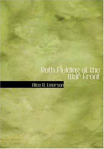 9780554283265 - Alice B Emerson: Ruth Fielding at the War Front - Bog