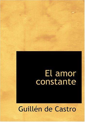 9780554284873: El amor constante (Large Print Edition) (Spanish Edition)