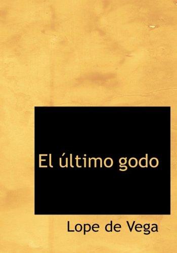 9780554284903: El Ultimo Godo