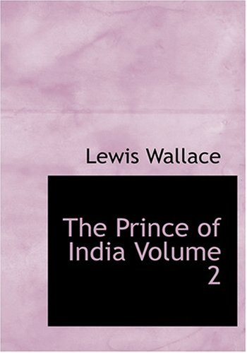 9780554285061: The Prince of India Volume 2 (Large Print Edition)