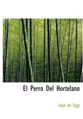9780554285702: El Perro del Hortelano (Spanish Edition)