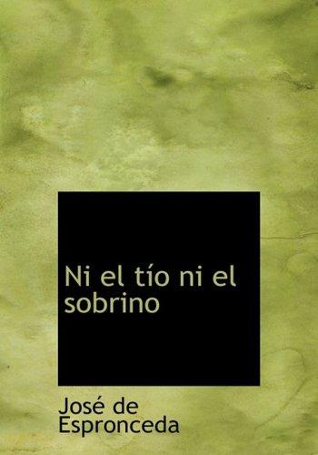 9780554286013: Ni El Tio Ni El Sobrino