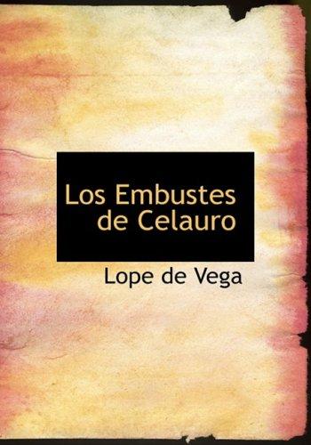 9780554286211: Los Embustes de Celauro