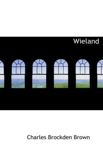 9780554286983: Wieland (Large Print Edition)