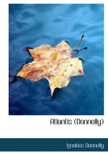 9780554287393: Atlantis (Donnelly) (Large Print Edition)
