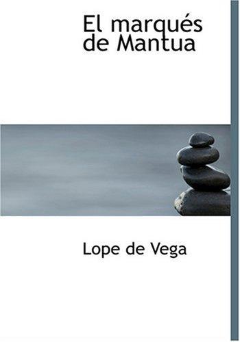 9780554290775: El Marques de Mantua (Spanish Edition)