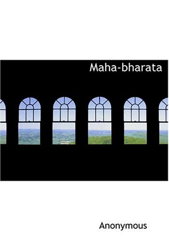 9780554290812: Maha-bharata (Large Print Edition)