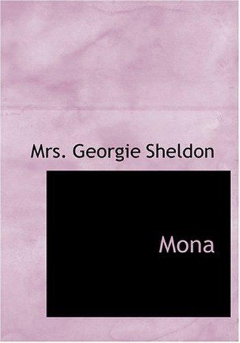 9780554291529: Mona (Large Print Edition)