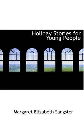 9780554291895: Holiday Stories for Young People (Large Print Edition)