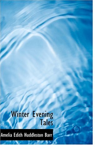 9780554292328: Winter Evening Tales (Large Print Edition)