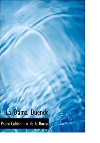 9780554292823: La Dama Duende (Large Print Edition) (Bibliobazaar Reproduction Series) (Spanish Edition)