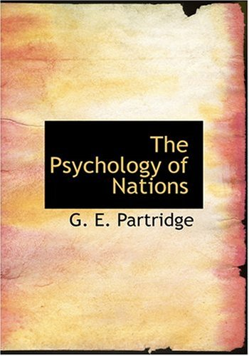 9780554293462: The Psychology of Nations (Large Print Edition)