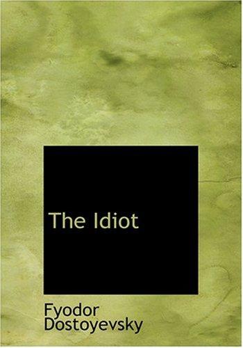 9780554293790: The Idiot