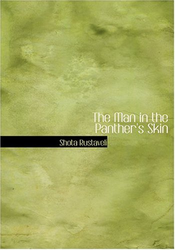 9780554296692: The Man in the Panther's Skin (Large Print Edition)