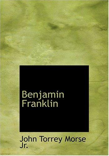 9780554297255: Benjamin Franklin (Large Print Edition)