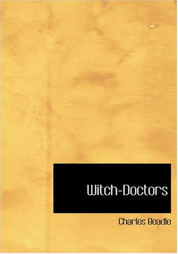 9780554298337: Witch-Doctors (Large Print Edition)