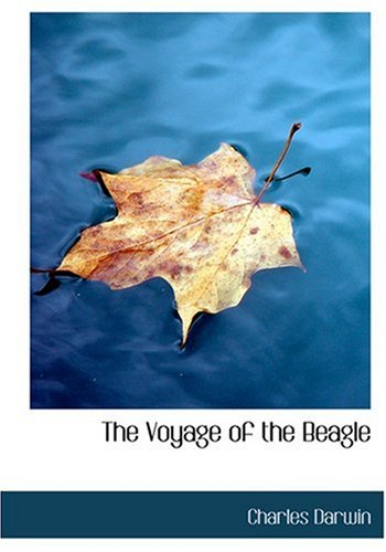 9780554299501: The Voyage of the Beagle (Large Print Edition)