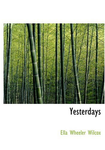 9780554299990: Yesterdays (Large Print Edition)