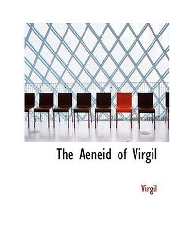 9780554300832: The Aeneid of Virgil (Large Print Edition)