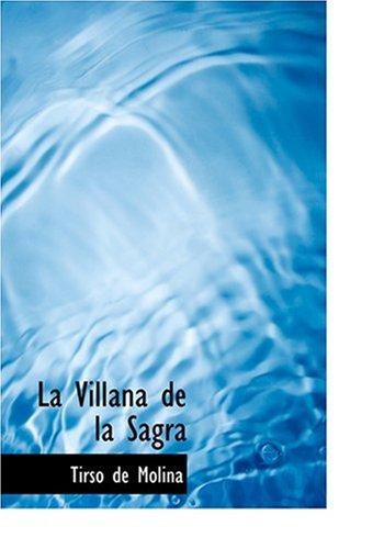 9780554301044: La Villana de la Sagra (Large Print Edition)