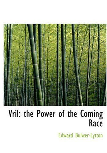 9780554302775: Vril: The Power of the Coming Race (Large Print Edition)