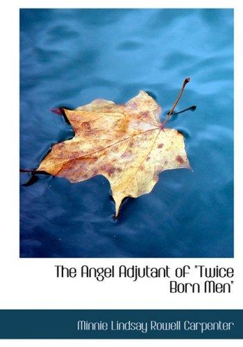 9780554303628: The Angel Adjutant of qTwice Born Menq (Large Print Edition)