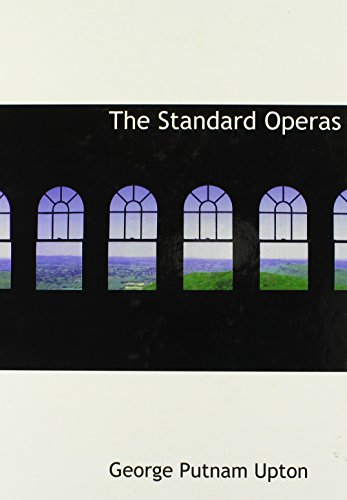 9780554304915: The Standard Operas (Large Print Edition)