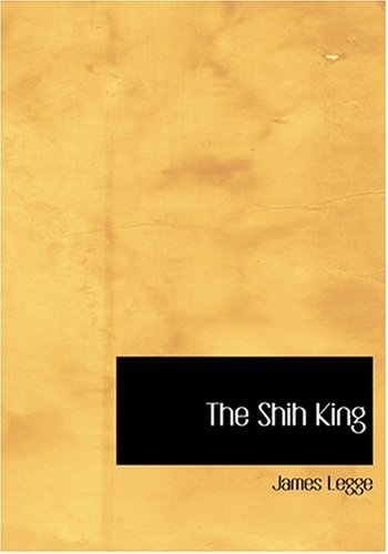 9780554306759: The Shih King (Large Print Edition)