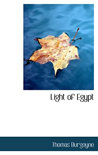9780554307220: Light of Egypt